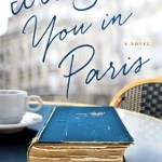 Review: I'll See You in Paris by Michelle Gable