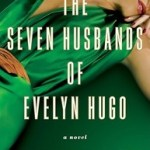Review: The Seven Husbands of Evelyn Hugo by Taylor Jenkins Reid