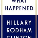 Review: What Happened by Hillary Rodham Clinton