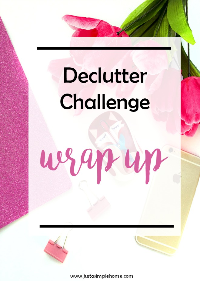 Declutter Challenge Wrap Up