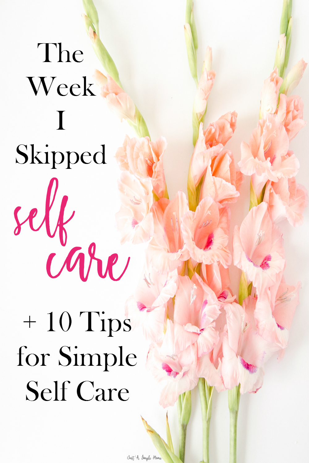 10 Tips for Simple Self Care