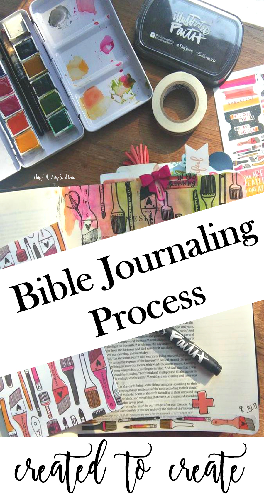 Bible Journaling How to Process Created to Create Illustrated Faith