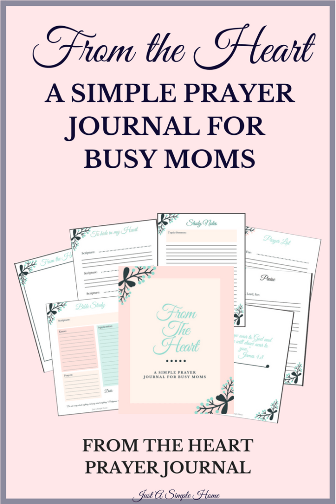 From The Heart Bible Study and Prayer Journal - designed to help busy moms dig into the Word and spend time with God. Daily study pages, scripture memory pages, favorite verses, sermon note pages, blank pages to illustrate your faith and more. #prayerjournal #biblestudy #printable #biblejournal #sermon #bible