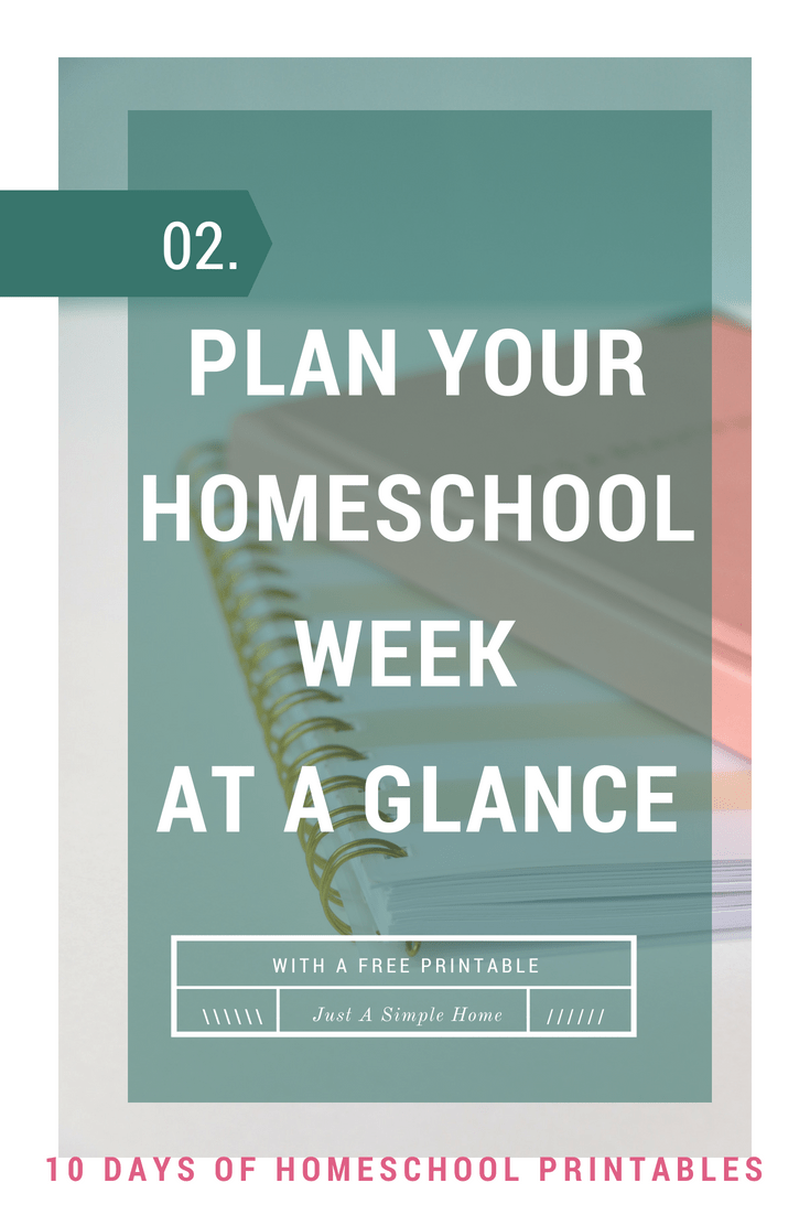 Plan your Homeschool Week with a Week at a Glace free printable. 10 days of free homeschool printables series #homeschool #homeschoolplanner #homeschooltips #hstipsformoms