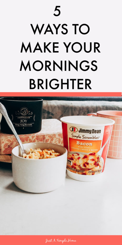 5 Ways to Make Your Mornings Brighter as a Stay at Home Mom - Morning Routine as a SAHM. Simple ways you can start your day with intention and have an easy routine as a mom #sahm #morningroutine #sahmschedule #momroutine #ad #SimpleScramblesAtWM