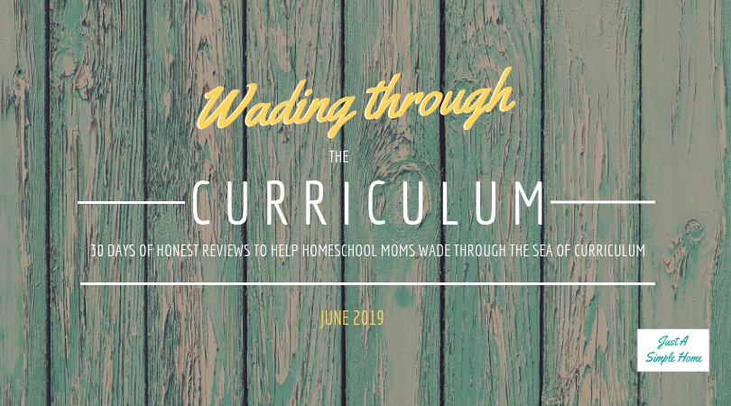 Wading Through The Curriculum Series - Just A Simple Home