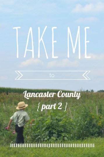take me to lancaster part 2