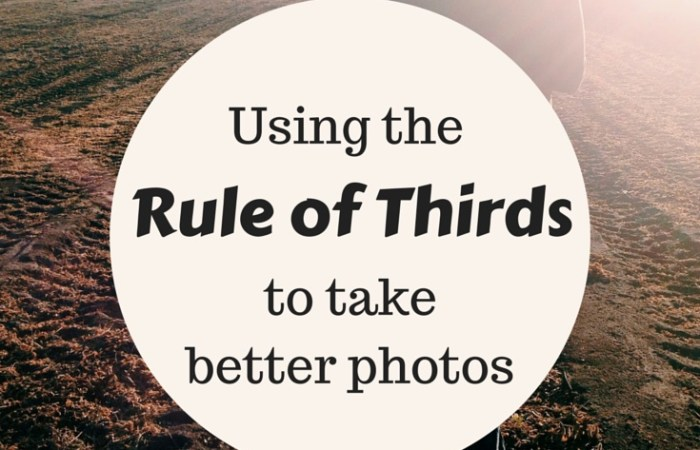 Using the Rule of Thirds to Take Better Photos
