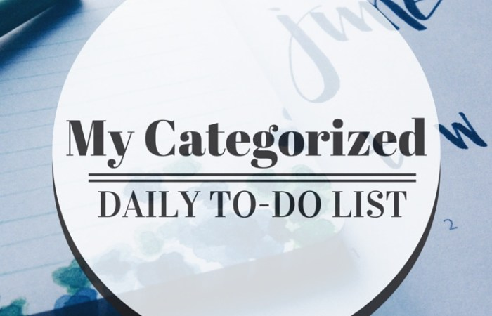 My Categorized Daily To-Do List