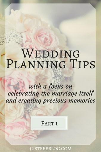 Wedding Planning Tips Part 1 - Just Bee