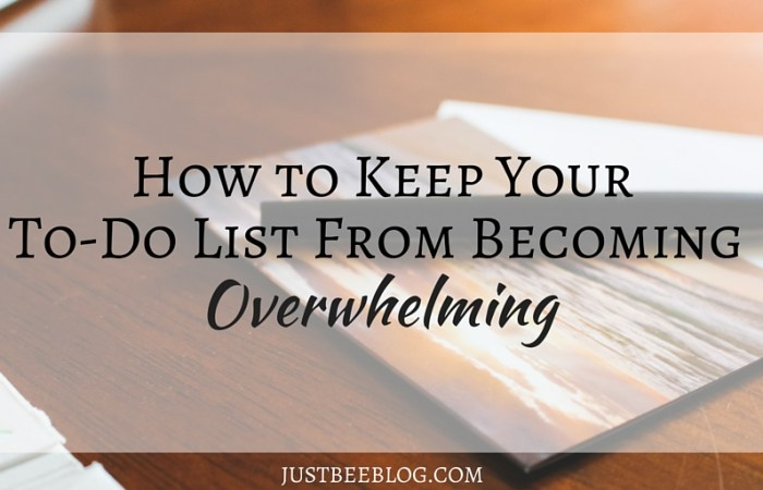 How to Keep Your To-Do List From Becoming Overwhelming