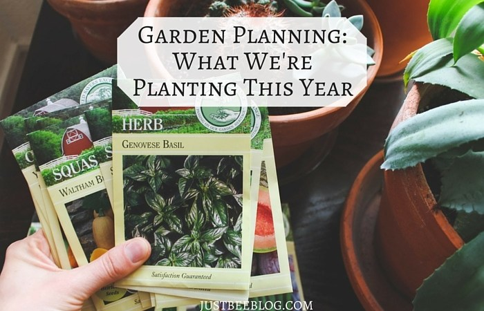 Garden Planning: What We're Planting This Year