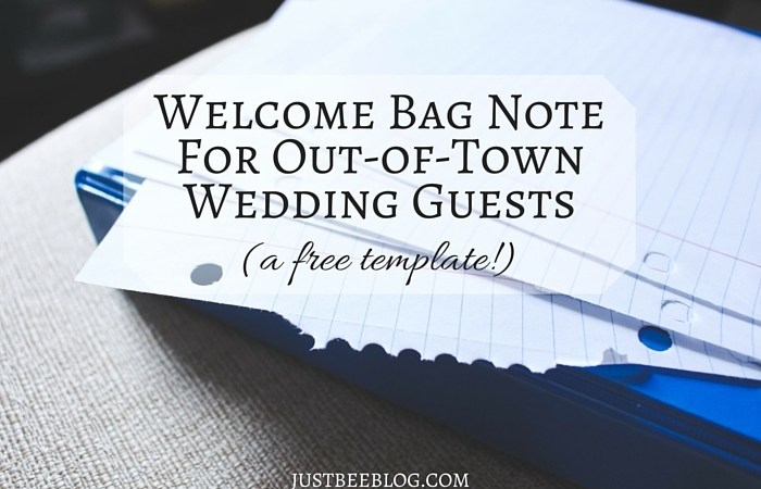 Wedding Wednesday: Welcome Bag Note For Out-of-Town Guests