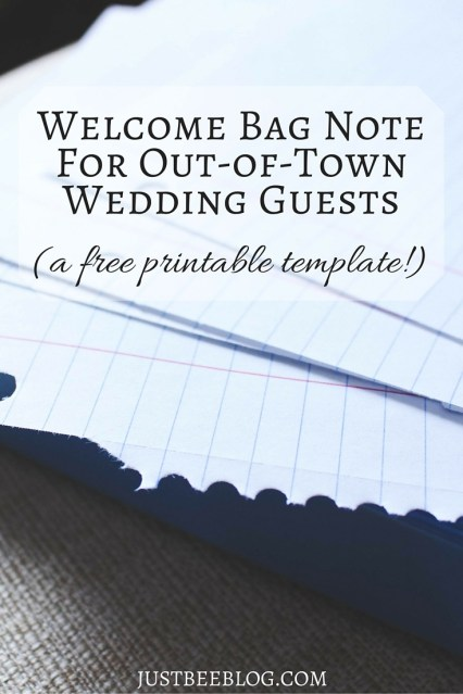 Welcome Bag Note For Out-of-Town Wedding Guests - Just Bee Blog