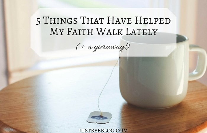 5 Things That Have Helped My Faith Walk Lately (+ a giveaway!)