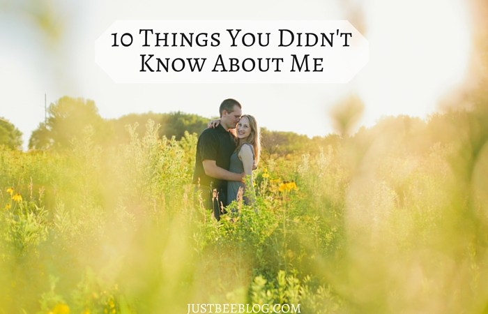10 Things You Didn't Know About Me
