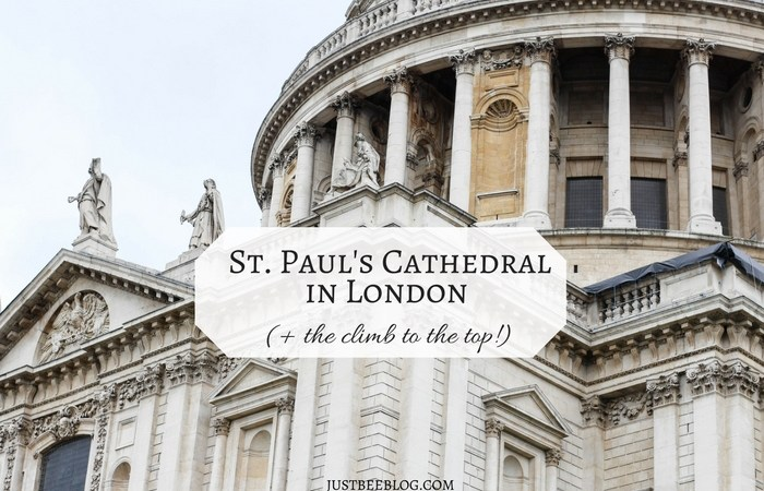 St. Paul's Cathedral in London (+ the climb to the top!)