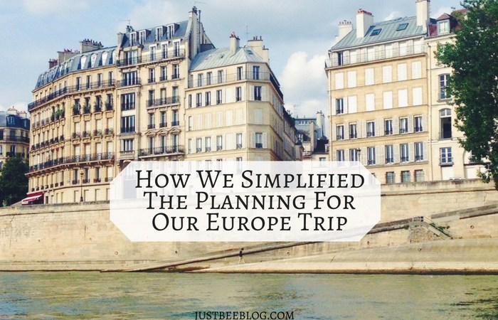 How We Simplified The Planning For Our Europe Trip
