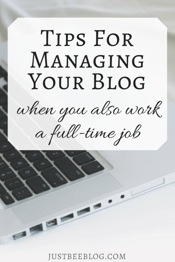Tips For Managing Your Blog