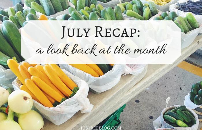 July Recap
