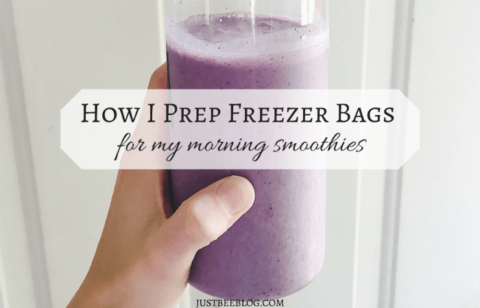 How I Prep Freezer Bags For My Morning Smoothies