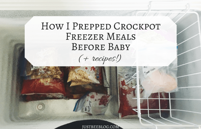 How I Prepped Crockpot Freezer Meals Before Baby (+ recipes!)