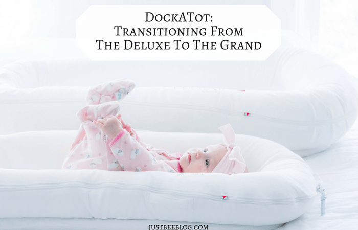 DockATot: Transitioning from the Deluxe to the Grand