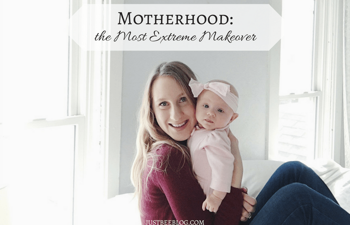 Motherhood: The Most Extreme Makeover