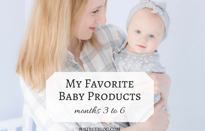 My Favorite Baby Products (Months 3 to 6)