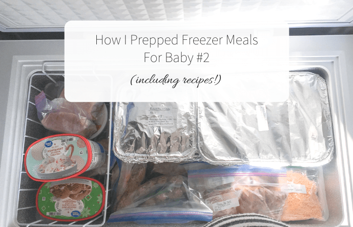 How I Prepped Freezer Meals for Baby #2 (including recipes!)
