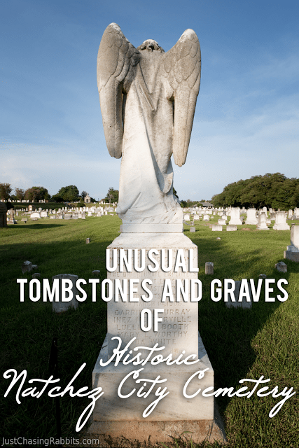 Unusual Tombstones and Graves of the Natchez City Cemetery