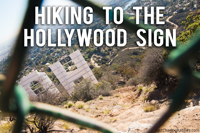 Hiking to the Hollywood Sign: The World Famous Landmark and Spectacular Views of Los Angeles