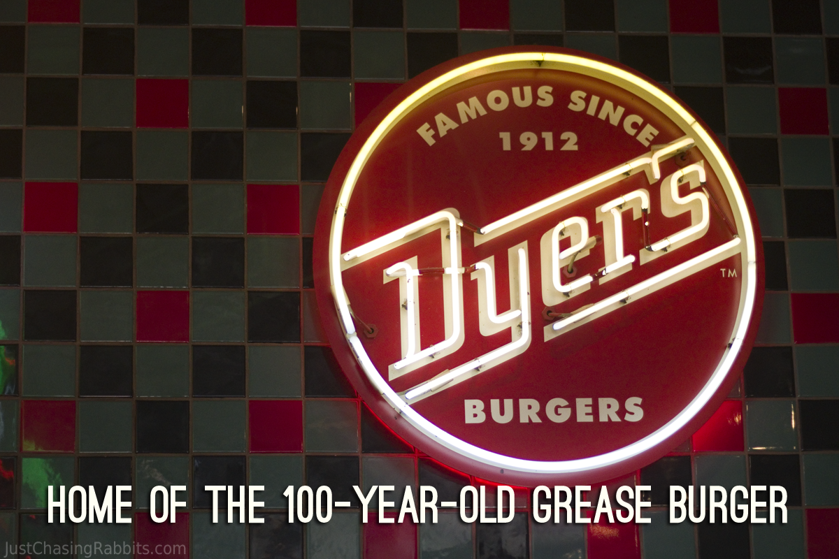 Dyers Burgers Home of the 100 year old grease burger Memphis, Tennessee