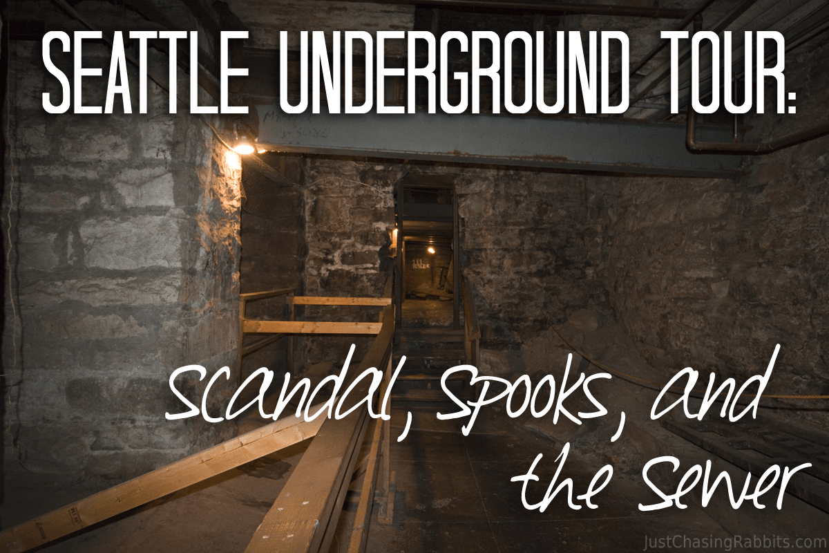 Seattle Underground Tour: Scandal, Spooks, and the Sewer