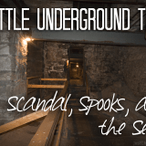 Seattle Underground Tour Scandal, Spooks, and the Sewer