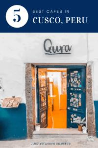 5 best cafes in Cusco, Peru