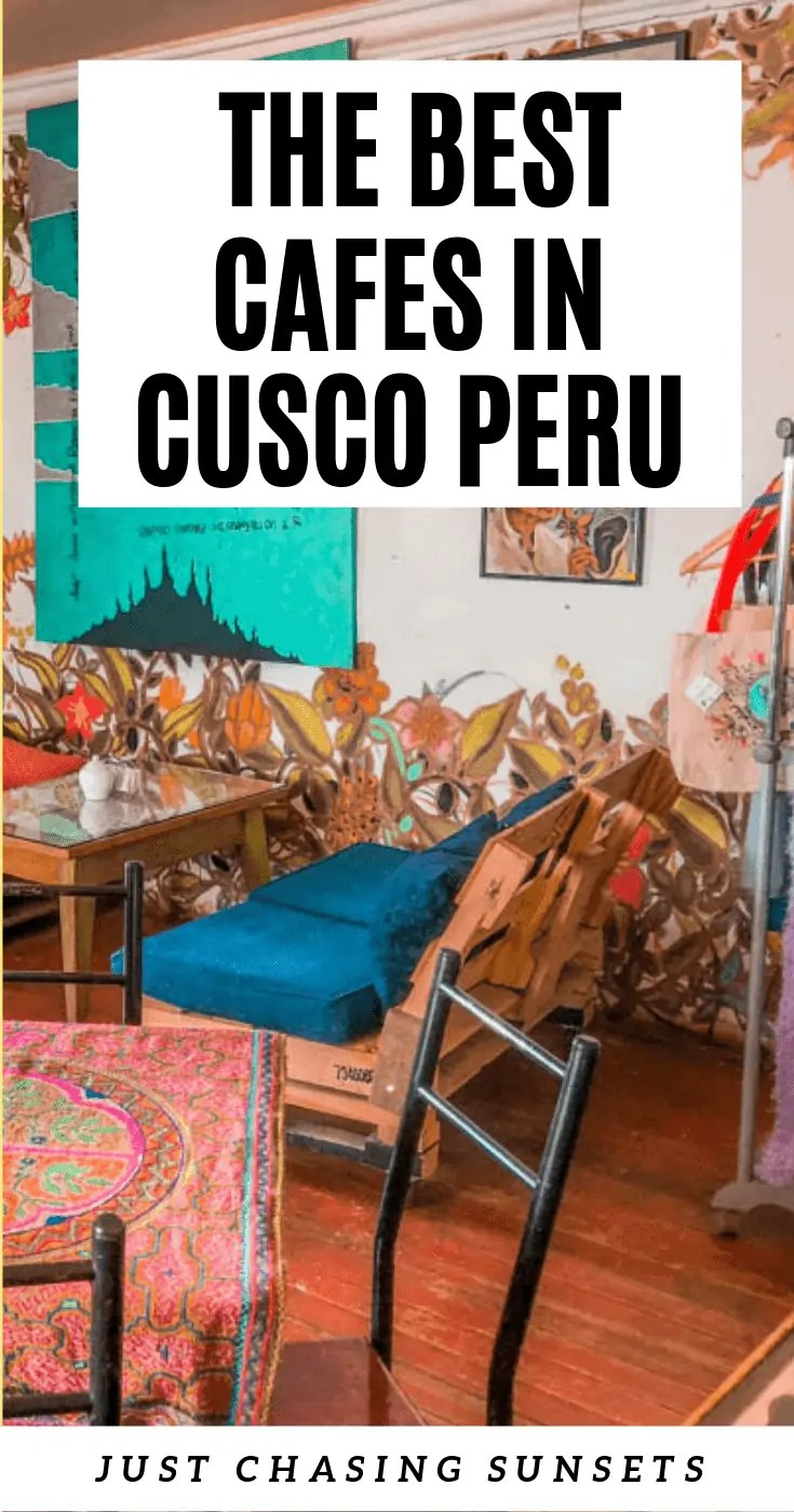 The best cafes in Cusco, Peru