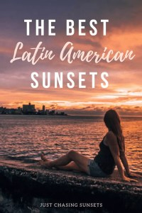 Best Sunsets in Latin America Pinterest Image