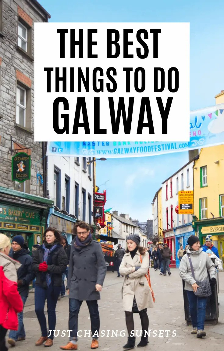 The best things to do in Galway Ireland