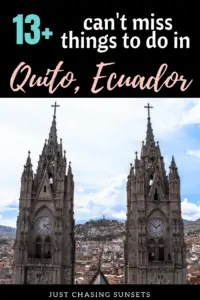 13 can't miss things to do in Quito, Ecuador