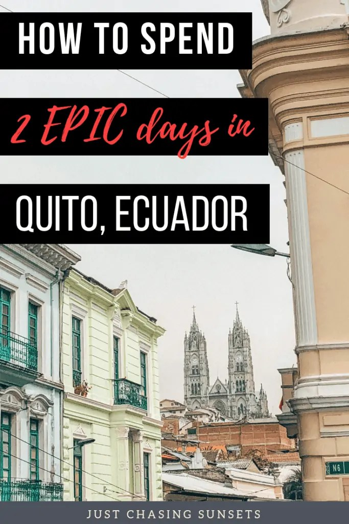 2 epic days filled with things to do in Quito, Ecuador