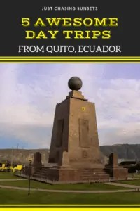5 awesome day trips from Quito, Ecuador