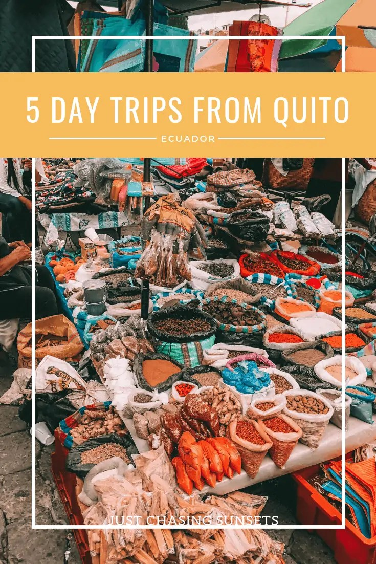 5 day trips from Quito, Ecuador