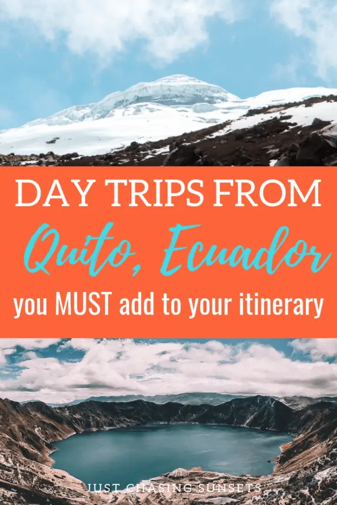 day trips from Quito, Ecuador