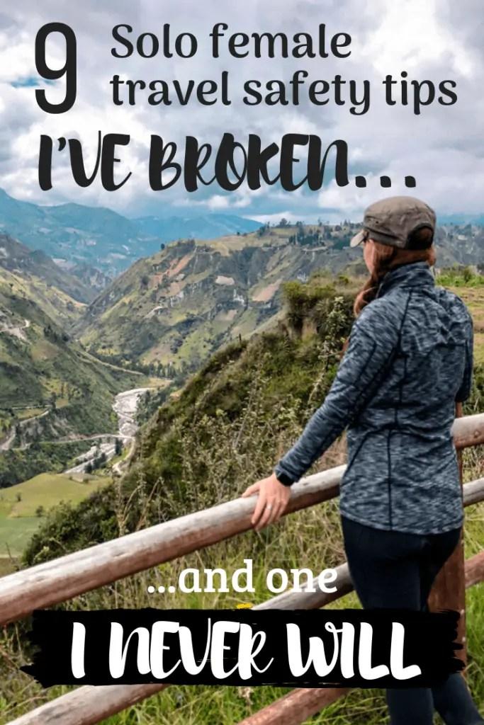 9 solo female travel safety tips I've broken