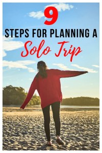 9 steps for planning a solo trip