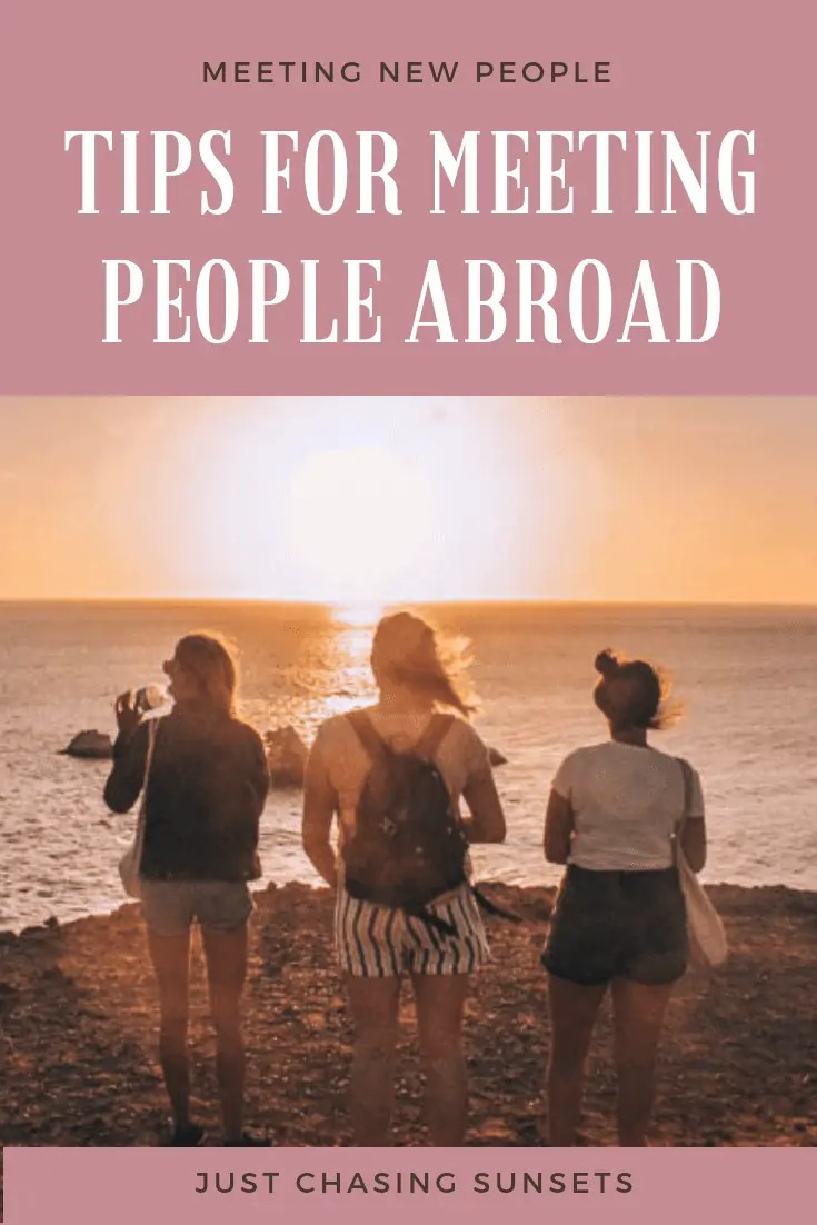 tips for meeting people abroad