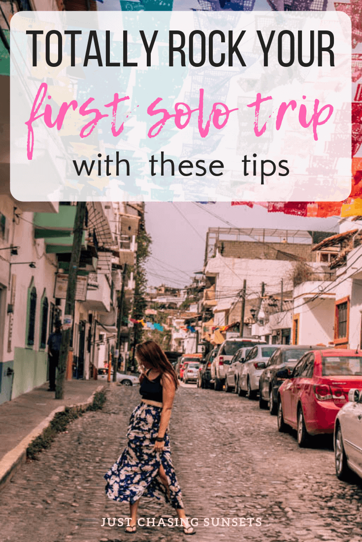 Rock your first solo trip with these tips