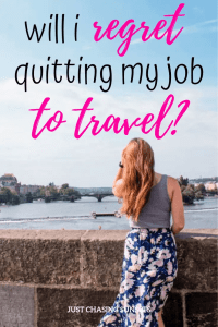 i regret quitting my job to travel