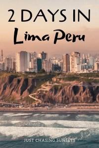 2 days in Lima, Peru